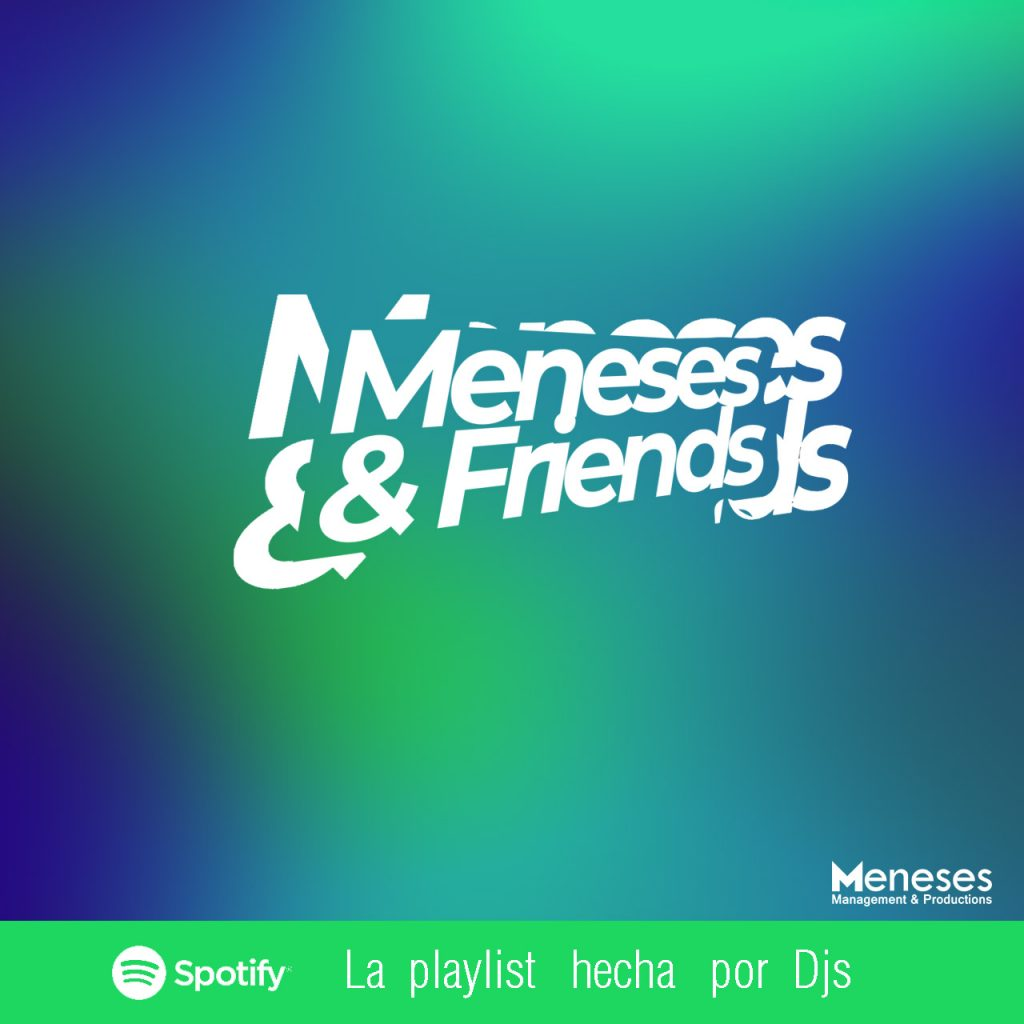 Meneses And Friends: The Playlist