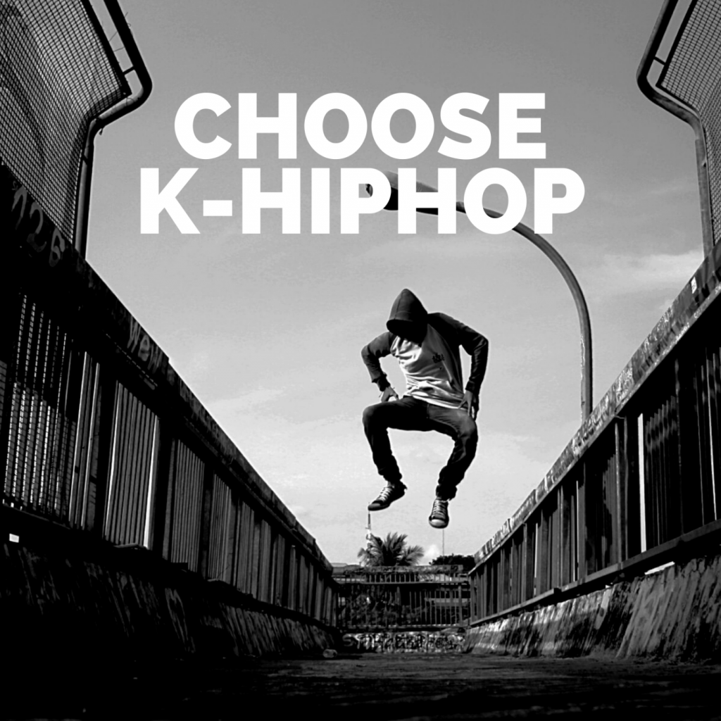 Choose K-Hiphop